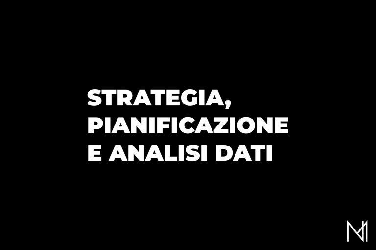 Strategia, pianificazione e analisi dati